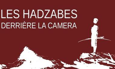 Visueel van project Les Hadzabes derrière la caméra