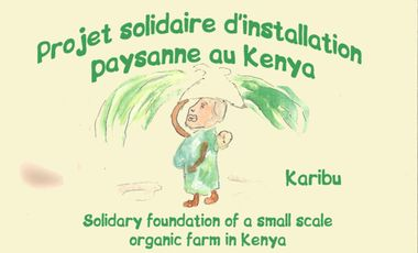 Visuel du projet projet solidaire d'installation paysanne au kenya