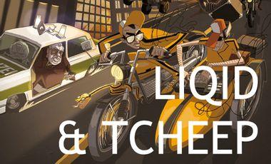 Visuel du projet Liqid & Tcheep - Imbéciles Heureux