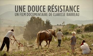 Visuel du projet UNE DOUCE RÉSISTANCE - LE DVD