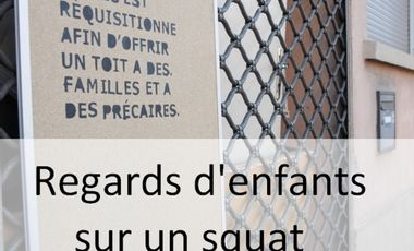 Visuel du projet Regards d'enfants sur un squat