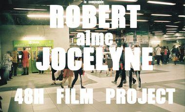 Visueel van project ROBERT aime JOCELYNE au 48H Film Project