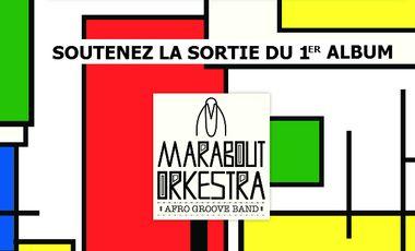 Visuel du projet MARABOUT ORKESTRA / Le Premier Album