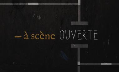 Visueel van project A Scène Ouverte