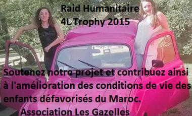 Visuel du projet Nous financer, c'est financer une action humanitaire et une aventure sportive en même temps! 4L Trophy 2015