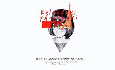 Visueel van project How to Make Friends in Paris