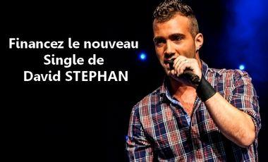 Visuel du projet Financez le nouveau Single de David STEPHAN