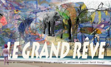 Visuel du projet LE GRAND REVE