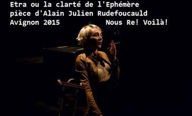 Visuel du projet Etra ou la clarté de l'Ephémère! festival d'Avignon on arrive!