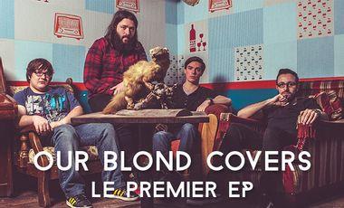 Visuel du projet Our Blond Covers, notre premier EP