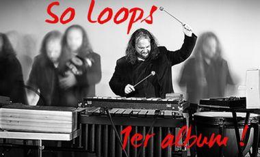 Visuel du projet So Loops premier album !