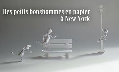 Visueel van project Des petits bonshommes en papier à New York