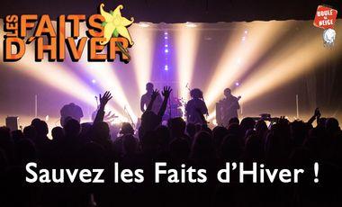 Project visual Sauvez le festival Les Faits d'Hiver !