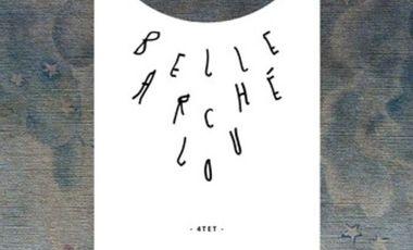 Visuel du projet Belle Arché Lou | Tournée Europe 2014