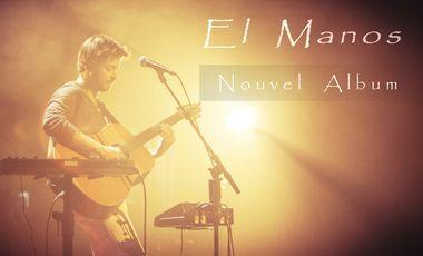 Project visual EL MANOS - Nouvel album