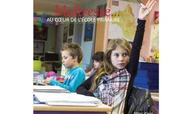 Visuel du projet Maîtresse... Au coeur de l'école primaire