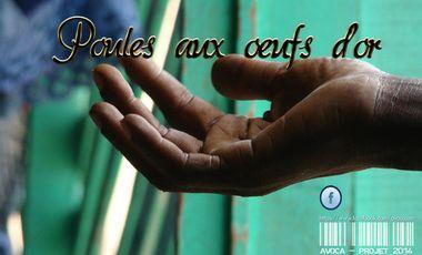 Visueel van project Poules aux oeufs d'or