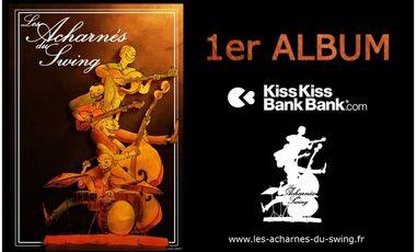 Visuel du projet 1er album  - Les Acharnés du Swing