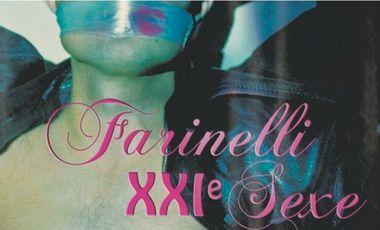 Visueel van project Farinelli-XXIe-Sexe