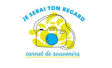 Visueel van project Je serai ton regard - Carnet de souvenirs