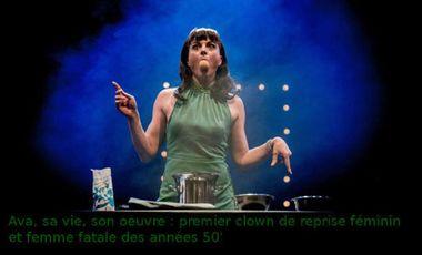 Project visual Ava, sa vie, son oeuvre : premier clown de reprise féminin et femme fatale des années 50