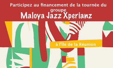 Visuel du projet Participez au financement de la tournée du groupe Maloya Jazz Xperianz à l'Île de la Réunion !!!