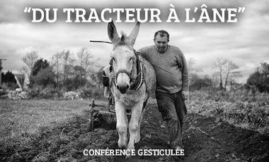 """Project visual Une vidéo pour  """"Du tracteur à l'âne"""""""