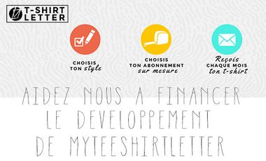 """Visuel du projet Myteeshirtletter la première """"box"""" de tee-shirts"""