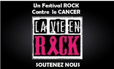 """Visuel du projet Festival """"La Vie en Rock"""" contre le Cancer et pour la Vie"""