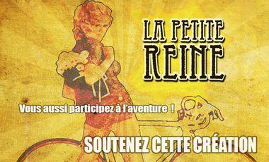 Project visual LA PETITE REINE