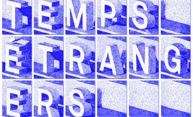 "Visueel van project Exposition ""Temps Étrangers"""