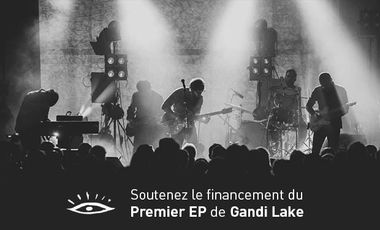 Project visual Gandi Lake : Premier EP