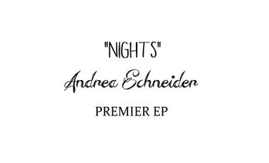 """Visueel van project Premier EP """"Nights"""" - Andréa Schneider"""