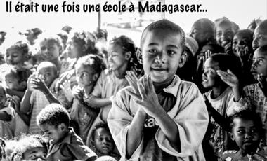 Project visual Il était une fois une école à Madagascar