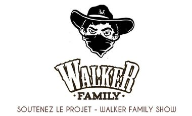 Project visual WALKER FAMILY SHOW - NOUVEL EP