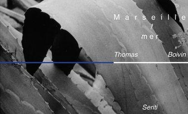 Visueel van project Marseille / mer - Thomas Boivin - Editions Seriti