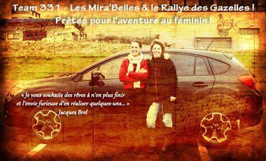 Visueel van project Team 331 - Les Mira'Belles & le Rallye des Gazelles 2015 ! Prêtes pour l'aventure au féminin !