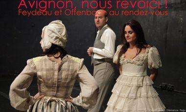 Visuel du projet Avignon, nous revoici ! Feydeau et Offenbach au rendez-vous !