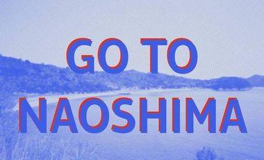 Project visual Go to Naoshima !