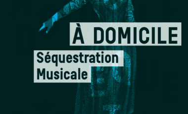 Project visual . A DOMICILE, Séquestration musicale .