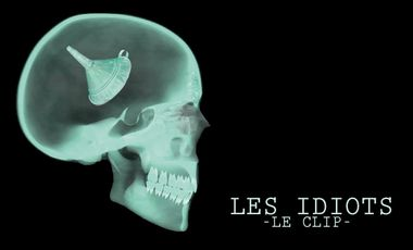 Visueel van project Un clip pour LES IDIOTS !!