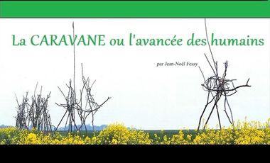 Visueel van project La CARAVANE, l'Aventure humaine