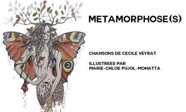 Visueel van project Métamorphose(s) : le nouvel album de Cécile Veyrat illustré par Marie-Chloé Pujol-Mohatta
