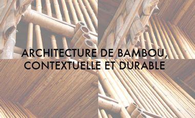 Project visual ABCD : Architecture de Bambou, Contextuelle et Durable