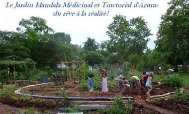 Project visual Le Jardin Mandala Médicinal et Tinctorial d'Arura: du rêve à la réalité !!  / The Medicinal Mandala Garden Project : from dream to reality !!