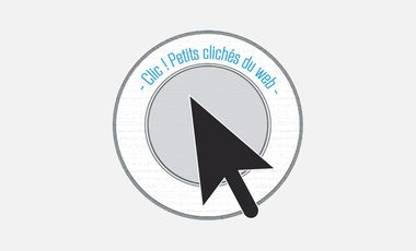 Project visual Clic ! Petits clichés du web