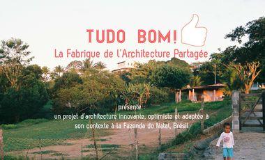 Visuel du projet Tudo Bom ! La Fabrique de l'Architecture Partagée