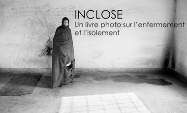 Visuel du projet Inclose un livre photo sur l'isolement et l'enfermement