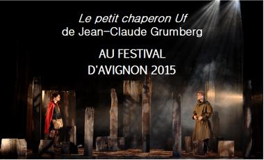 Visueel van project Le petit chaperon Uf au Festival d'Avignon
