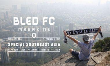 Visuel du projet Bled FC Magazine - Spécial Asie du Sud-Est
